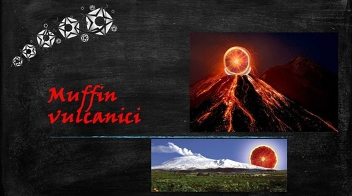 Felici & Veloci, la nuova Ricetta AutograFATA di Fata Zucchina. Oggi prepariamo i muffin vulcanici